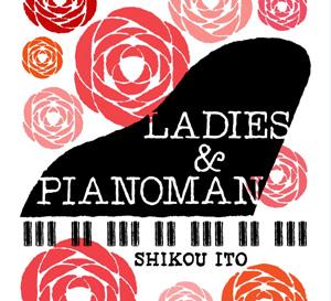 LADIES&PIANOMAN
